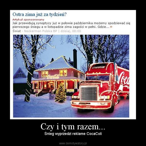 Czy i tym razem... – Śnieg wyprzedzi reklame CocaColi