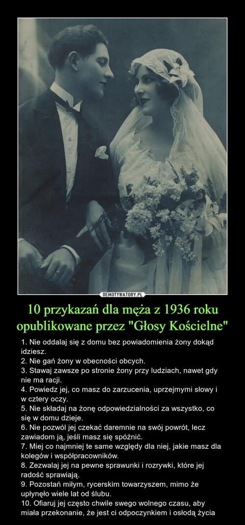 """10 przykazań dla męża z 1936 roku opublikowane przez """"Głosy Kościelne"""""""
